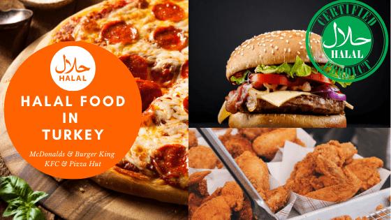 Where To Find Halal Food In Turkey Mcdonalds Burger King Kfc Pizza Hut Near Sultanahmet Taksim 2020 Turkey Travel Journal