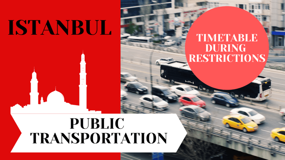 Public Transportation Hours During Curfew in Istanbul 2021 1