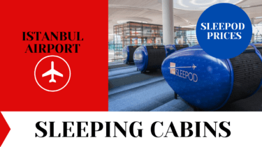 Sleeping Cabins at Istanbul Airport - Sleepods Prices 2021 1