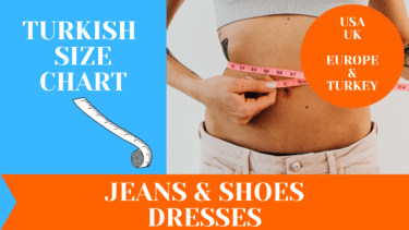 Turkish Size Chart - Clothes, Shoes & Dresses Size Guide 2021 1