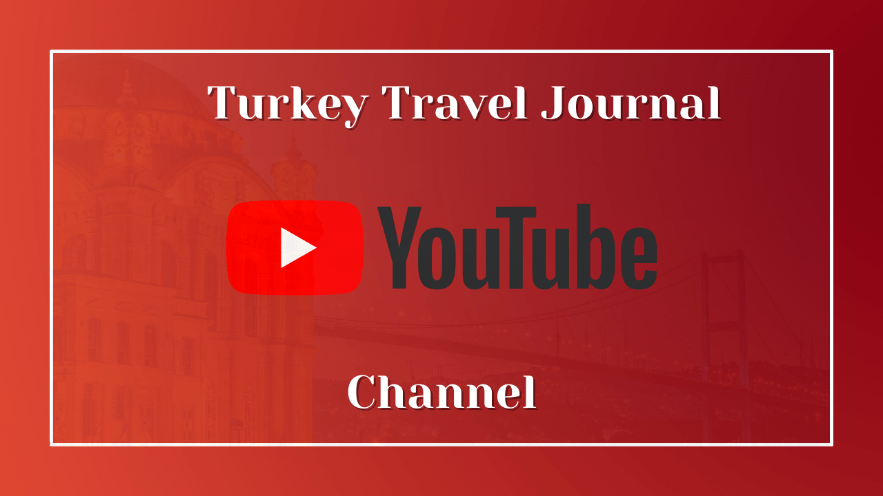 turkey-travel-journal-youtube-channel (1)
