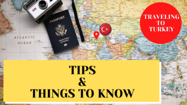 Things to know before traveling to turkey